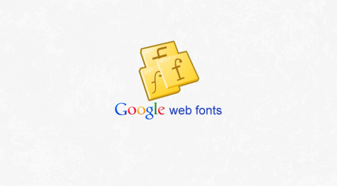 Getting Started With Google Web Fonts